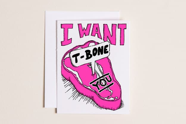 For a Valentine who makes you carnivorous.