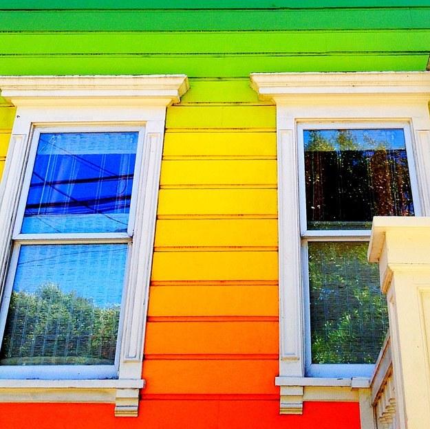 Paint your siding a rainbow hue.