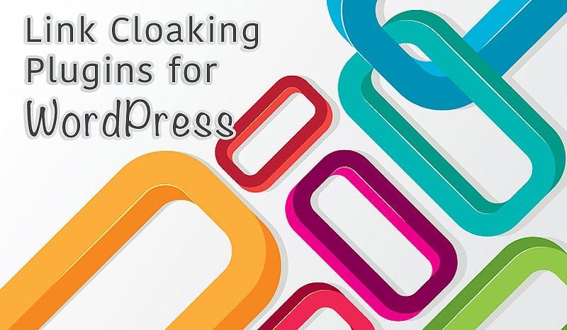 Link Cloaking Plugins for WordPress