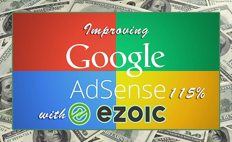 Ezoic Review : Increase Adsense Revenue 115% on Average